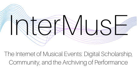 The Internet of Musical Events: Digital Scholarship, Community, and the Archiving of Performance